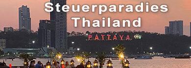 Steuerparadies Thailand - Geldanlagen - Investment - preiswertes Leben